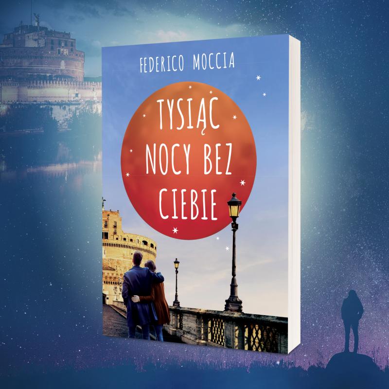 Jego książki pokochały miliony czytelniczek - PREMIERA najnowszej książki Federico Moccii
